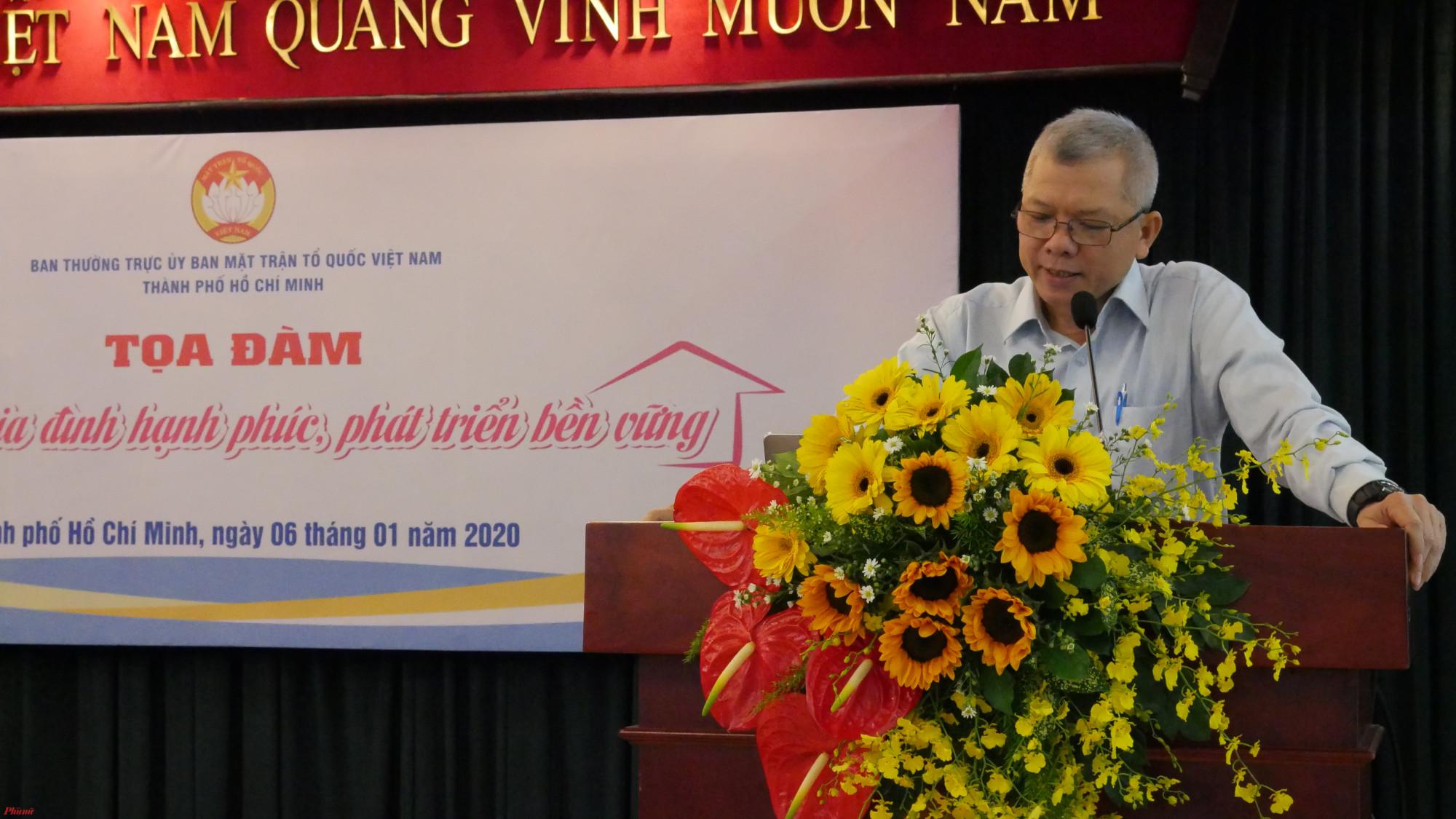 Ông Nguyễn Văn Trình - PGS.TS – Phó Viện trưởng Viện nghiên cứu phát triển TP.HCM : Việc tổ chức gia đình và giáo dục tốt sẽ tác động lớn đến việc hình thành nhân cách của trẻ