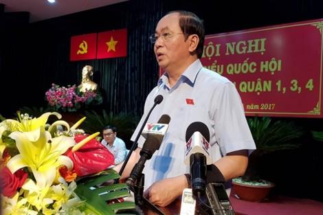 Chủ tịch nước Trần Đại Quang: Rút kinh nghiệm toàn diện vụ Đồng Tâm