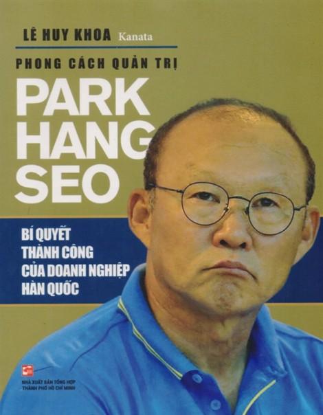 'Bật mí'…  bí mật Park Hang Seo