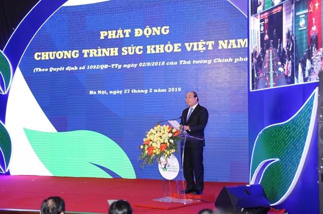 Thu tuong Nguyen Xuan Phuc phat dong chuong trinh 'Suc khoe Viet Nam'