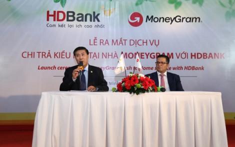 HDBank và MoneyGram ra mắt dịch vụ chi trả kiều hối tại nhà