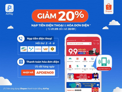 Tiết kiệm 20% khi nạp tiền và thanh toán hóa đơn trên Shopee với AirPay
