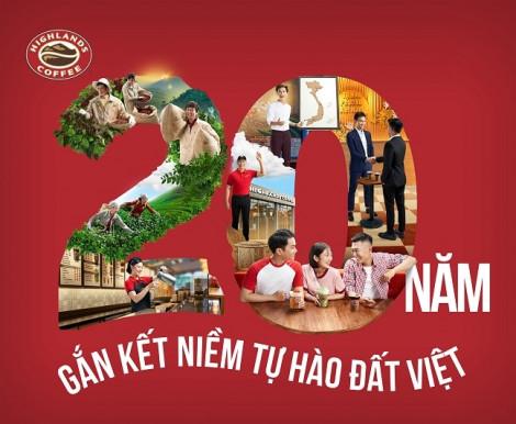 Highlands Coffee công bố chiến dịch '20 năm - Gắn kết niềm tự hào đất Việt'