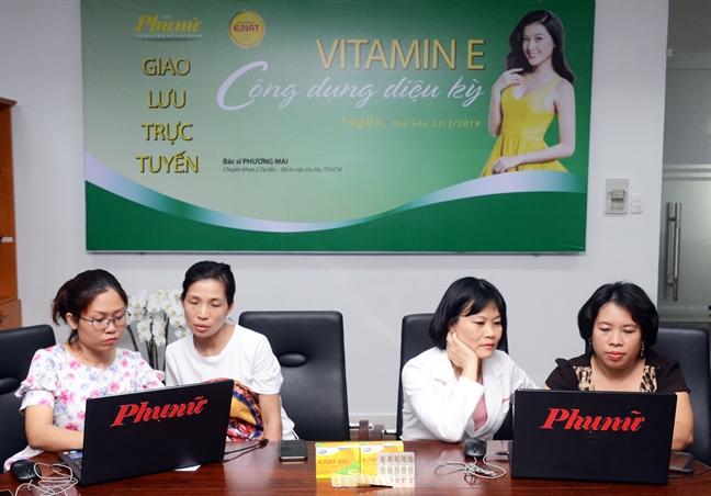 Giao luu truc tuyen 'Vitamin E - cong dung dieu ky'