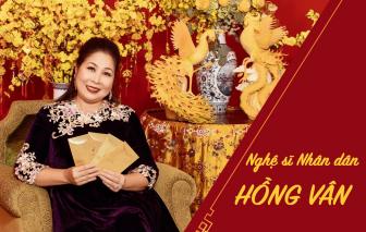 NSND Hồng Vân: 'Mỗi ngày hạnh phúc thì đều là Tết đoàn viên'
