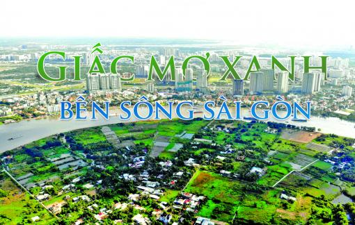 Giấc mơ xanh bên sông Sài Gòn